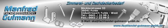 Manfred Gutmann - Fachgroßhandel - Böcklerstraße 33 - 36041 Fulda - Tel. 0661-22991